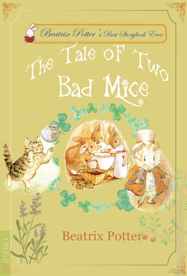 The Tale of Two Bad Mice - Illustrated Edition - cover