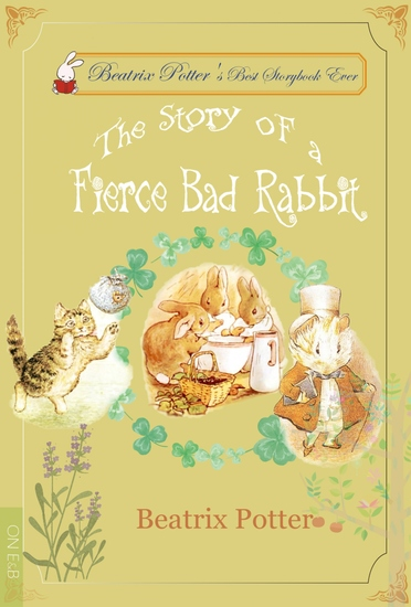 The Story of a Fierce Bad Rabbit - Illustrated Edition - cover