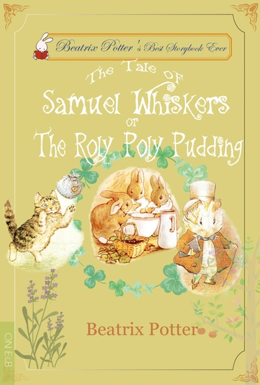 The Tale of Samuel Whiskers or The Roly-Poly Pudding - cover