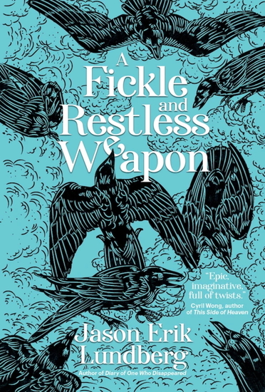 A Fickle and Restless Weapon - cover