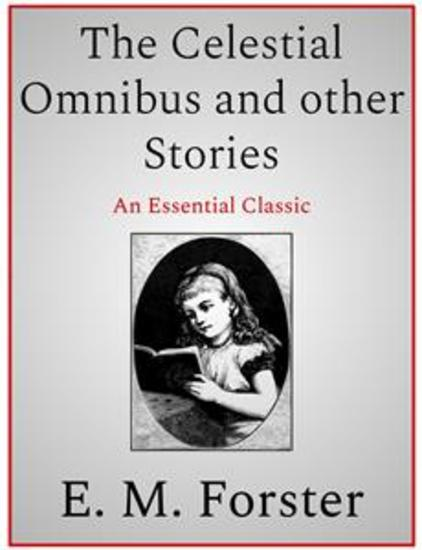 The Celestial Omnibus and other Stories - cover