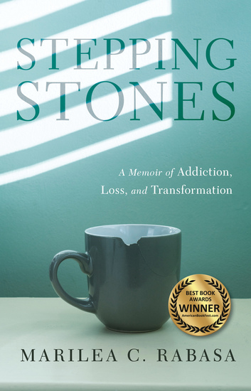 Stepping Stones - A Memoir of Addiction Loss and Transformation - cover