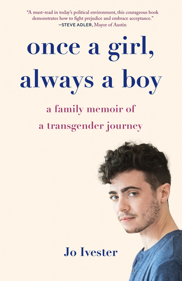 Once a Girl Always a Boy - A Family Memoir of a Transgender Journey - cover