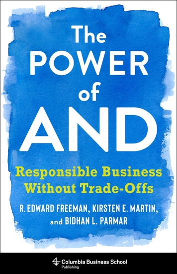 The Power of And - Responsible Business Without Trade-Offs - cover