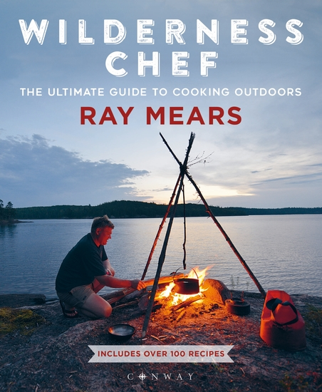 Wilderness Chef - The Ultimate Guide to Cooking Outdoors - cover