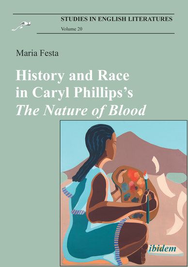History and Race in Caryl Phillips'sThe Nature of Blood - cover