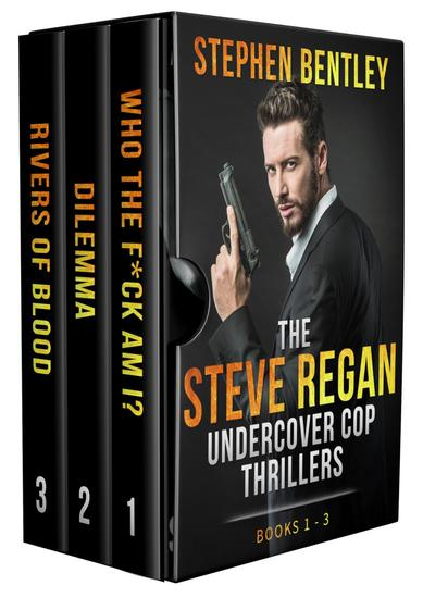 The Steve Regan Undercover Cop Thrillers Trilogy - cover