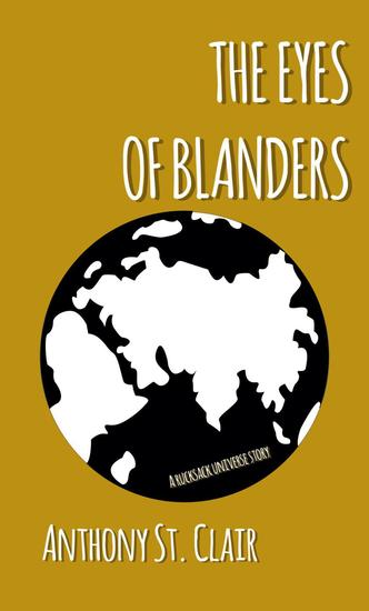 The Eyes of Blanders: A Rucksack Universe Story - Rucksack Universe - cover
