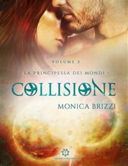 La Principessa dei Mondi - Collisione - cover