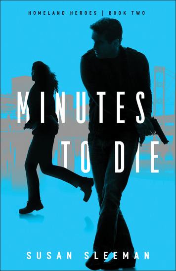 Minutes to Die (Homeland Heroes Book #2) - cover