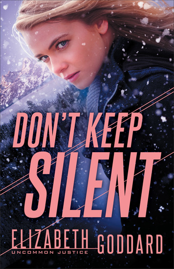 Don't Keep Silent (Uncommon Justice Book #3) - cover