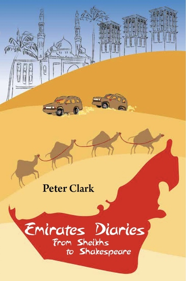 Emirates Diaries - From Sheikhs to Shakespeare - cover