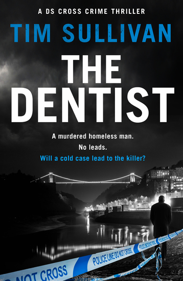 The Dentist - A DS Cross Crime Thriller - cover