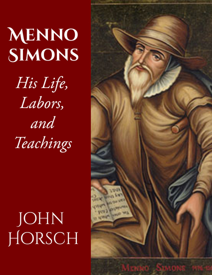 Menno Simons - His Life Labors and Teachings - cover