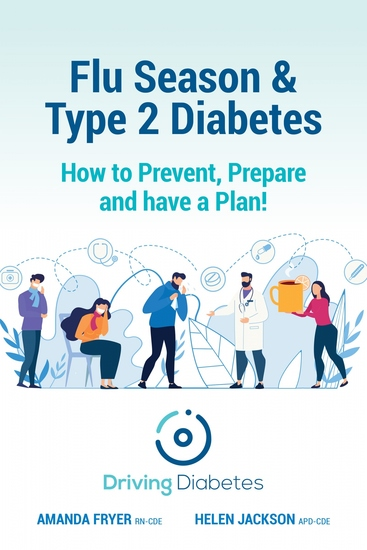 Flu Season & Type 2 Diabetes - How to Prevent Prepare and have a Plan! - cover