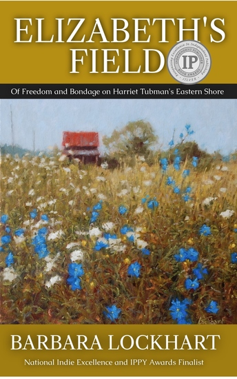 Elizabeth's Field - Of Freedom and Bondage on Harriet Tubman's Eastern Shore - cover