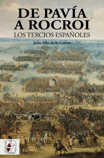 De Pavía a Rocroi - Los tercios españoles - cover