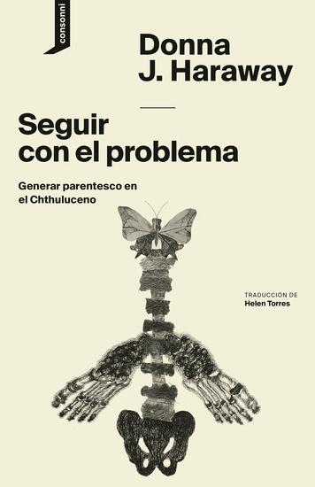 Seguir con el problema - Generar parentesco en el Chthuluceno - cover