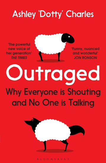 Outraged - Why Everyone is Shouting and No One is Talking - cover