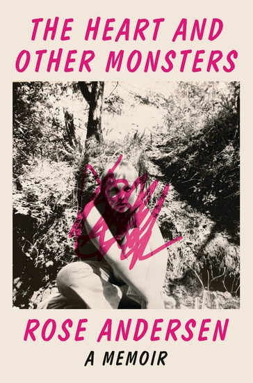 The Heart and Other Monsters - A Memoir - cover