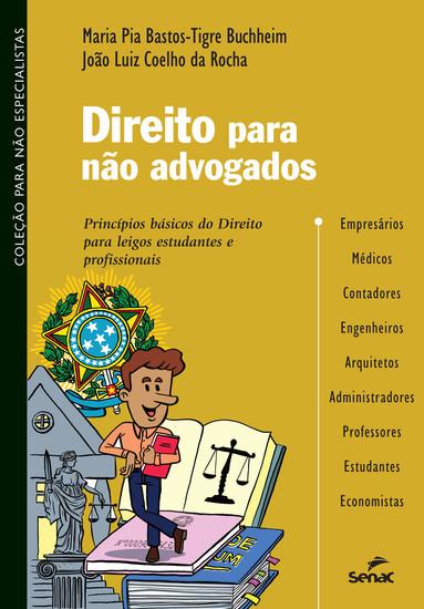 Direito para não advogados - princípios básicos do Direito para leigos estudantes e profissionais - cover