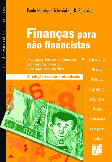 Finanças para não financistas - princípios básicos de finanças para profissionais em mercados competitivos - cover