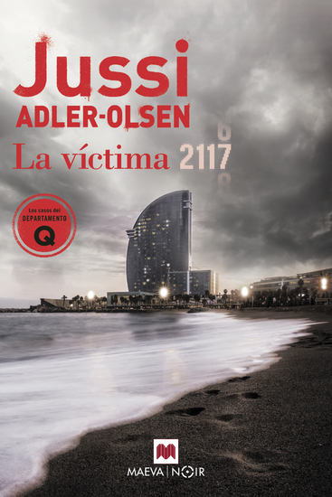 La víctima 2117 - Un caso que sitúa Barcelona en el centro de un rompecabezas criminal - cover
