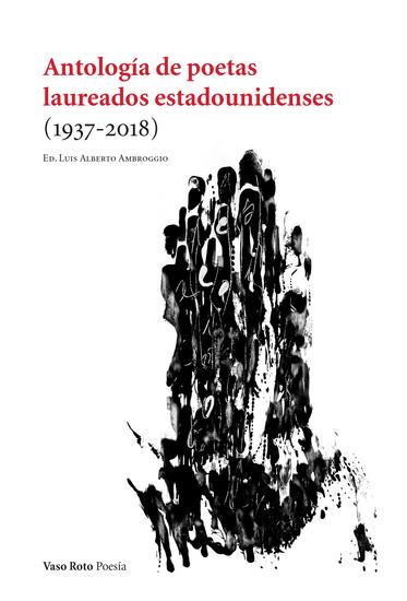 Antología de poetas laureados estadounidenses (1937-2018) - cover