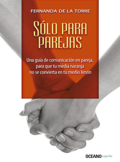 Sólo para parejas - Una guía de comunicación en pareja - cover
