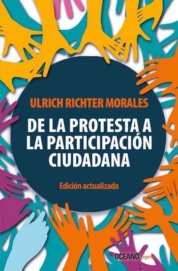De la protesta a la participación ciudadana - Edición actualizada - cover