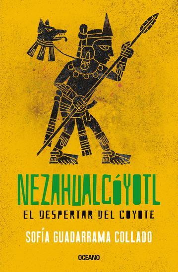 Nezahualcóyotl - El despertar del coyote - cover