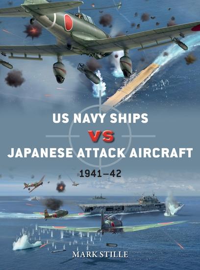 US Navy Ships vs Japanese Attack Aircraft - 1941–42 - cover