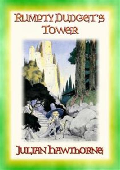 RUMPTY-DUDGET'S TOWER - A Children's Fairy Tale Adventure - cover