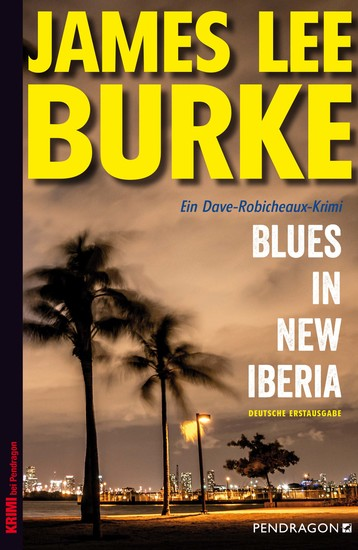Blues in New Iberia - Ein Dave-Robicheaux-Krimi Band 22 - cover