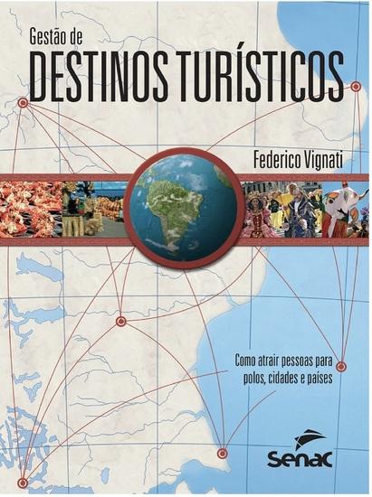 Gestão de destinos turísticos - como atrair pessoas para polos cidades e países - cover