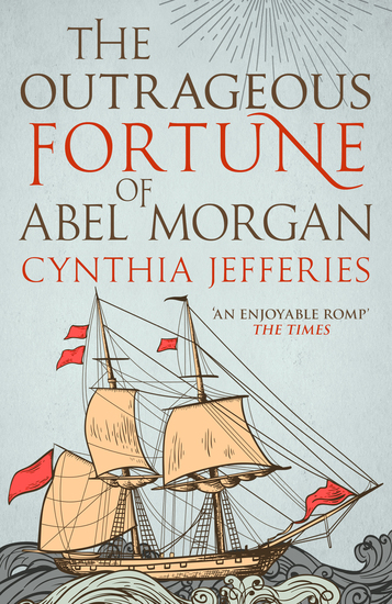 The Outrageous Fortune of Abel Morgan - cover