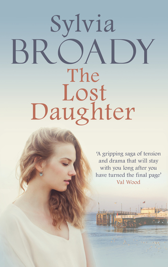 The Lost Daughter - The gripping saga of grief and love - cover