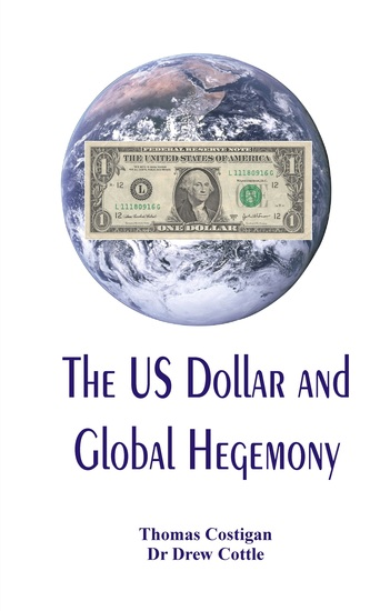 The US Dollar and Global Hegemony - cover