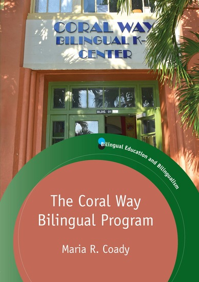 The Coral Way Bilingual Program - cover