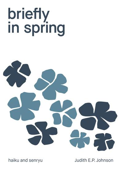 briefly in spring - haiku and senryu - cover
