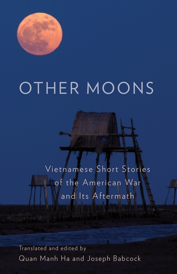 Other Moons - Vietnamese Short Stories of the American War and Its Aftermath - cover