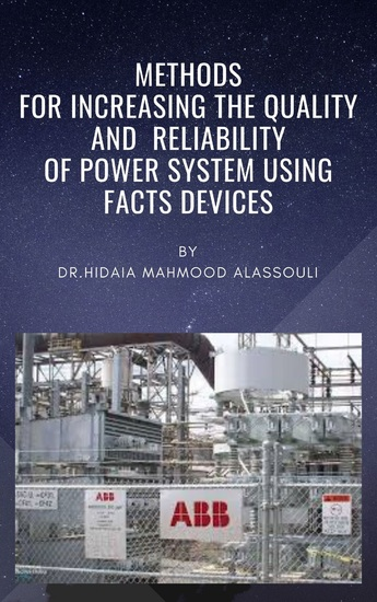 Methods for Increasing the Quality and Reliability of Power System Using FACTS Devices - cover