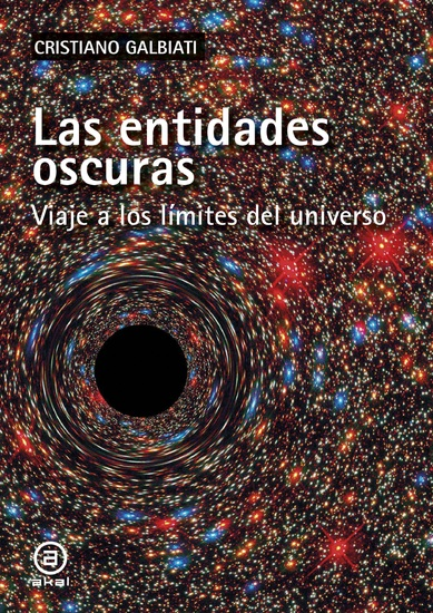 La entidades oscuras - Viaje a los límites del universo - cover