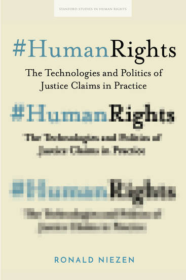 #HumanRights - The Technologies and Politics of Justice Claims in Practice - cover
