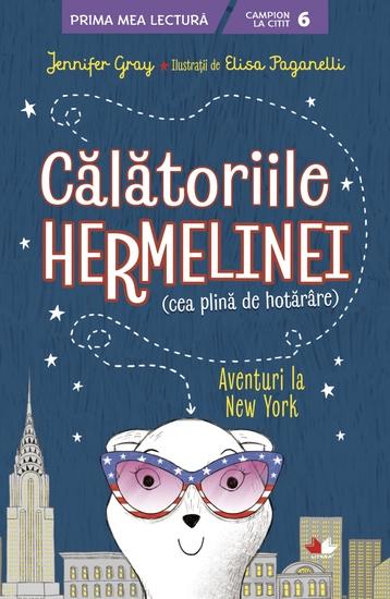 Calatoriile Hermelinei - Aventuri la New York - cover