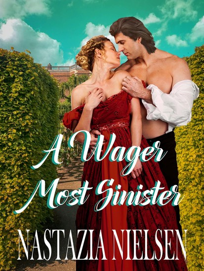 A Wager Most Sinister - A Historical Victorian Romance Novel - cover
