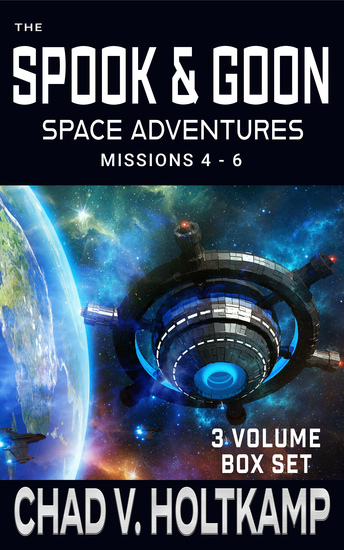 The Spook & Goon Space Adventures Series - Missions 4-6 - cover