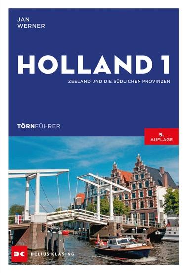 Törnführer Holland 1 - Zeeland und die südlichen Provinzen - cover