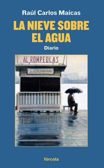 La nieve sobre el agua - Diario - cover