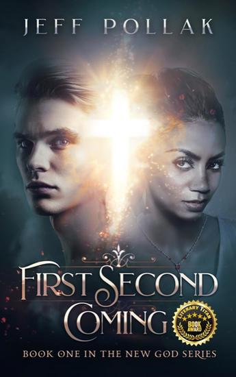 First Second Coming - BOOK ONE IN THE NEW GOD SERIES - cover